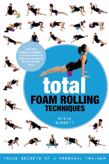 Total Foam Rolling Techniques - Trade Secrets of a Personal Trainer - cover