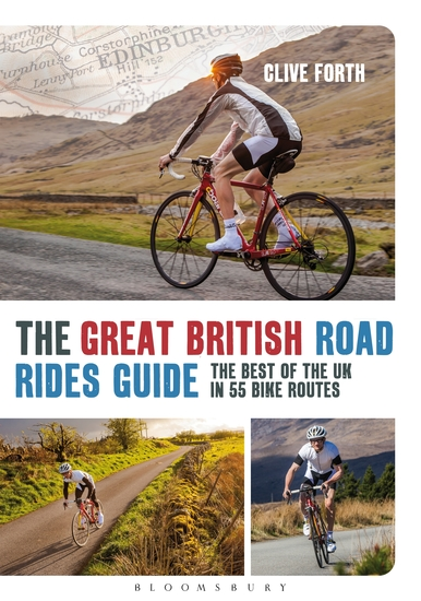 The Great British Road Rides Guide - The Best of the UK in 55 Bike Routes - cover