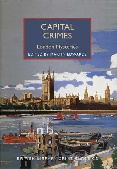 Capital Crimes: London Mysteries - A British Library Crime Classic - cover