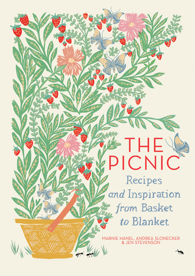 The Picnic - Recipes and Inspiration from Basket to Blanket - cover