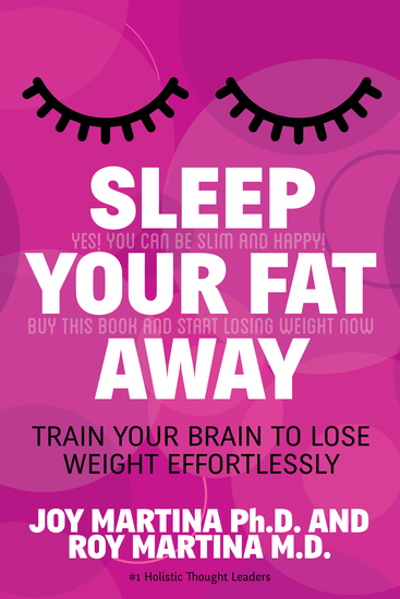 Sleep Your Fat Away - Train Your Brain to Lose Weight Effortlessly - cover