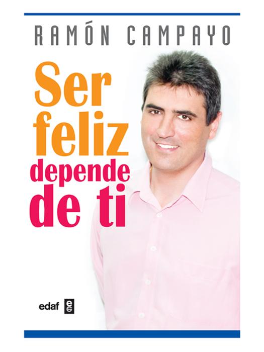 Ser feliz depende de ti - cover