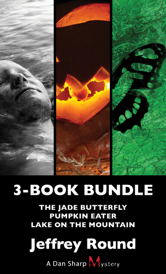 Dan Sharp Mysteries 3-Book Bundle - Lake on the Mountain Pumpkin Eater The Jade Butterfly - cover