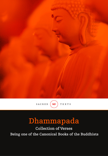 Dhammapada - Collection of Verses; Being One of the Canonical Books of the Buddhists - cover