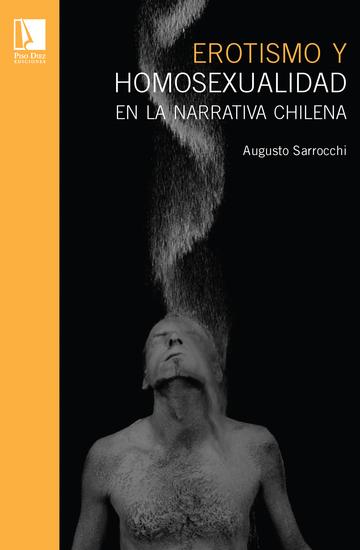 Erotismo y homosexualdiad en la narrativa chilena - cover