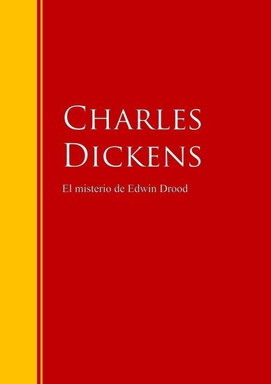 El misterio de Edwin Drood - Biblioteca de Grandes Escritores - cover