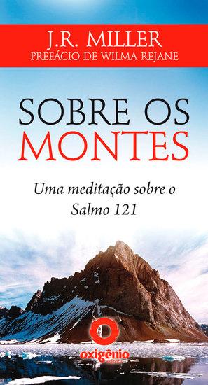 Sobre os montes - Uma meditação sobre o Salmo 121 - cover