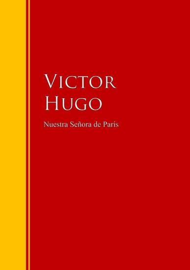 Nuestra Señora de París - Biblioteca de Grandes Escritores - cover