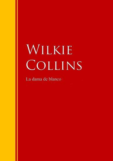 La dama de blanco - Biblioteca de Grandes Escritores - cover