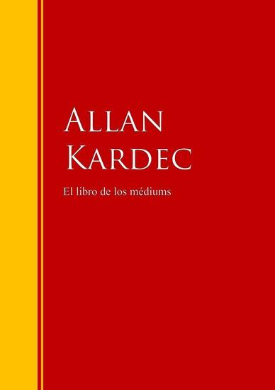 El libro de los médiums - texto completo con índice activo - cover