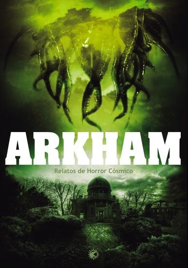 Arkham - Relatos de horror cósmico - cover