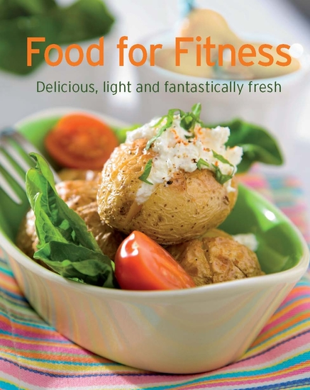 Food for Fitness - Our 100 top recipes presented in one cookbook - cover