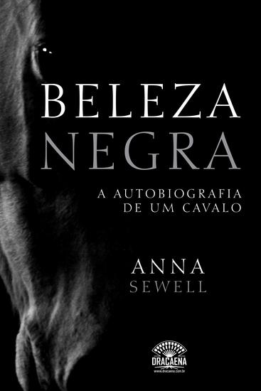 Beleza Negra - A autobiografia de um cavalo - cover