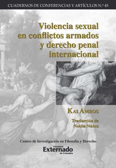 Violencia sexual en conflictos armados y derecho penal internacional - cover