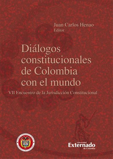 Diálogos constitucionales de Colombia con el mundo - VII Encuentro de la Jurisdicción Constitucional - cover