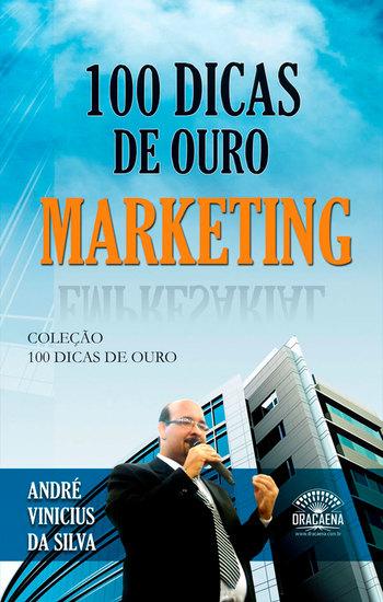 100 Dicas de Ouro - Marketing - cover