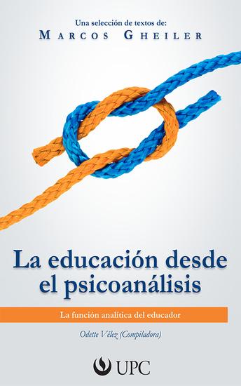 La educación desde el psicoanalisis - La función analítica del educador - cover