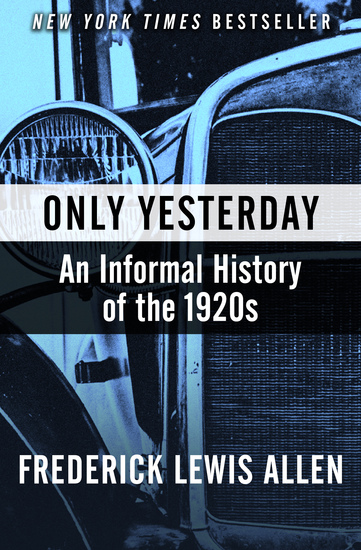 Only Yesterday - An Informal History of the 1920s - cover
