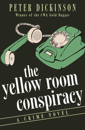 The Yellow Room Conspiracy - A Crime Novel - cover