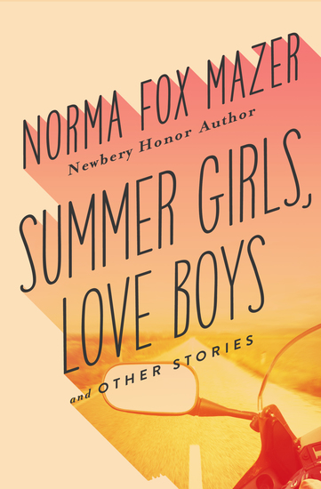Summer Girls Love Boys - and Other Stories - cover