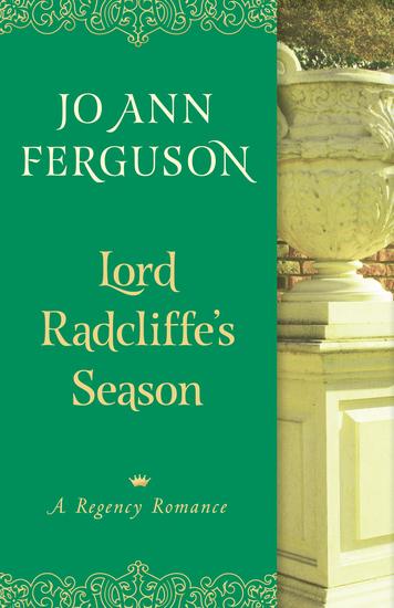 Lord Radcliffe's Season - A Regency Romance - cover