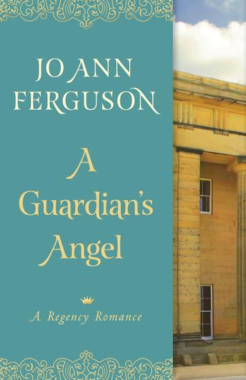 A Guardian's Angel - A Regency Romance - cover