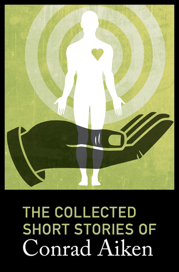 The Collected Short Stories of Conrad Aiken - cover