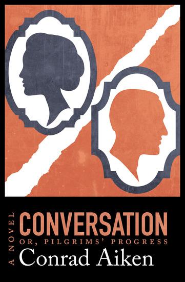 Conversation; or Pilgrims' Progress - A Novel - cover