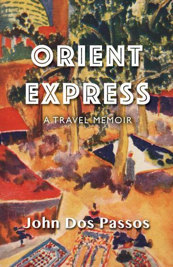 Orient Express - A Travel Memoir - cover