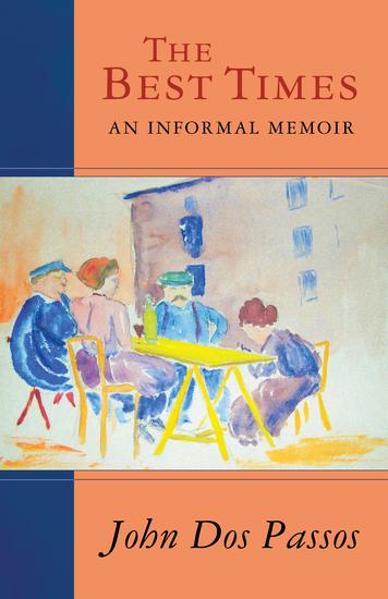 The Best Times - An Informal Memoir - cover