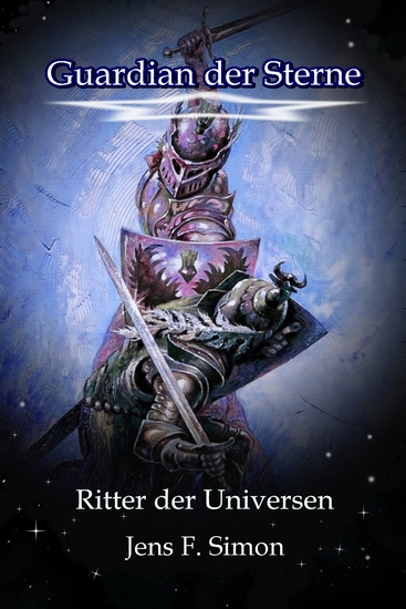 Guardian der Sterne - Ritter der Universen - cover