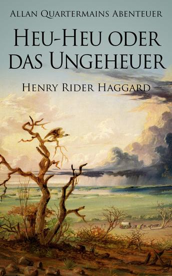 Allan Quatermains Abenteuer: Heu-Heu oder das Ungeheuer - cover