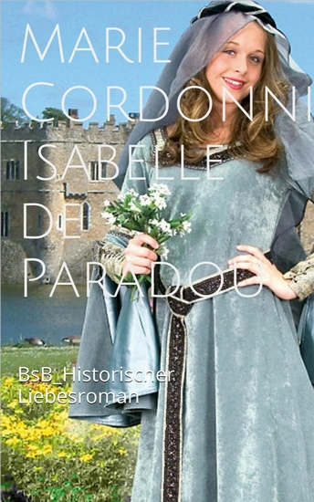 Isabelle de Paradou - BsB Historischer Liebesroman - cover