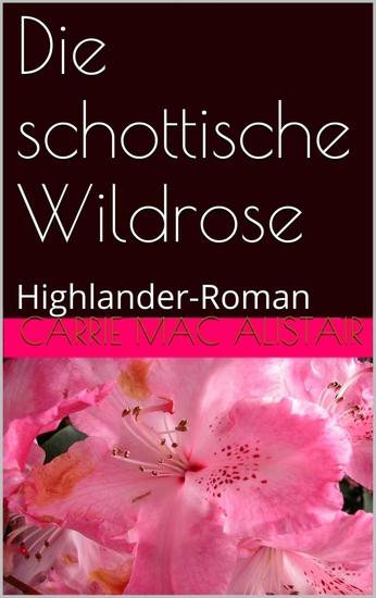 Die schottische Wildrose - cover