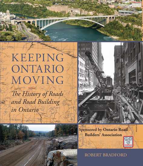 Keeping Ontario Moving - The History of Roads and Road Building in Ontario - cover