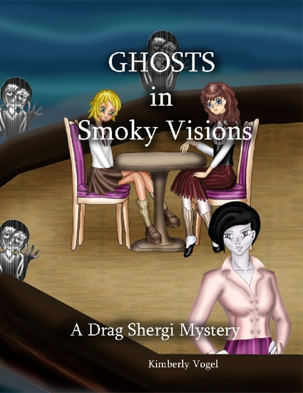 Ghosts in Smoky Visions: A Drag Shergi Mystery - cover