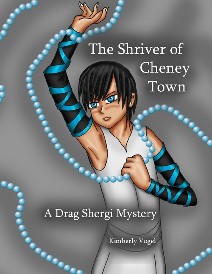 The Shriver of Cheney Town: A Drag Shergi Mystery - cover