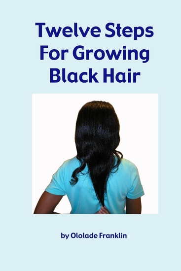 Twelve Steps for Growing Black Hair - cover