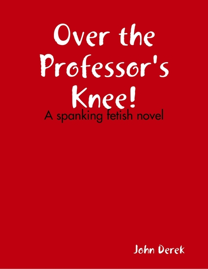 Over the Professor's Knee! - cover