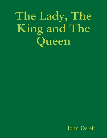 The Lady the King and the Queen - cover