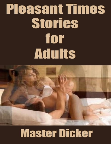 Pleasant Times: Stories for Adults - cover