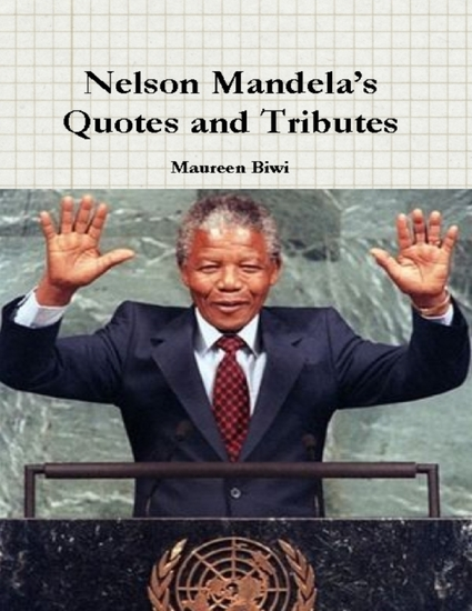 Nelson Mandela's Quotes and Tributes - cover