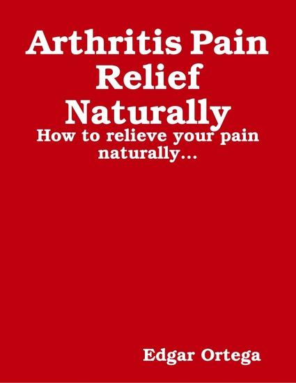 Arthritis Pain Relief Naturally - cover