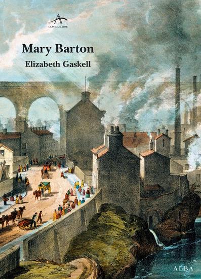 """mary barton by elizabeth gaskell essay The body of christ in """"mary barton"""" by elizabeth gaskell  good end"""" -letter written by elizabeth gaskell, 1849, on mary barton  essay on christianity in."""