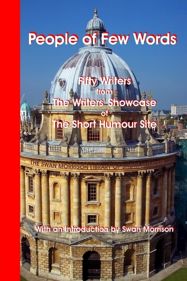 People of Few Words : Fifty Writers from the Writers' Showcase of the Short Humour Site - cover