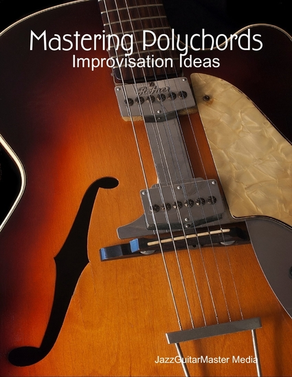 Mastering Polychords - Improvisation Ideas - cover