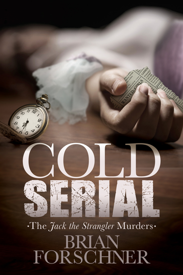 Cold Serial - The Jack The Strangler Murders - cover