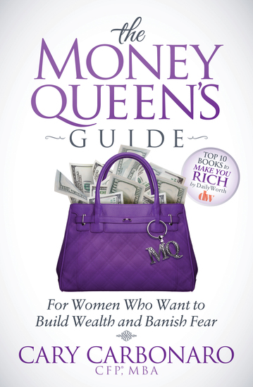 The Money Queen's Guide - For Women Who Want to Build Wealth and Banish Fear - cover