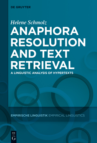 Anaphora Resolution and Text Retrieval - A Linguistic Analysis of Hypertexts - cover