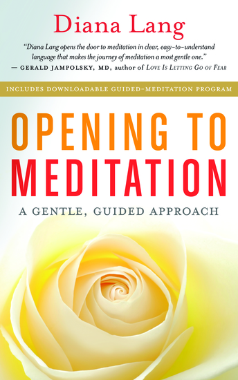 Opening to Meditation - A Gentle Guided Approach - cover